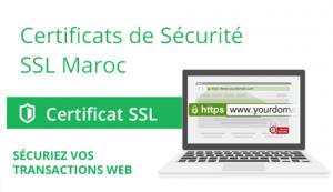 Certificats de Sécurité SSL Maroc
